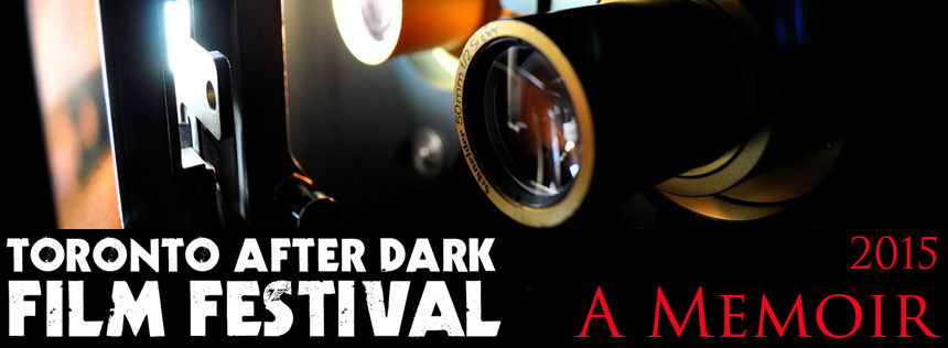 a-memoir-toronto-after-dark-film-festival-2015